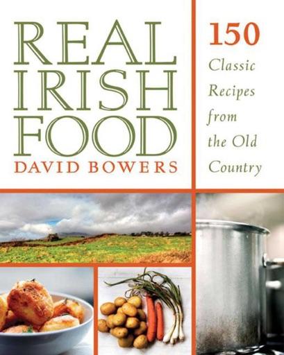 Real Irish Food - David Bowers