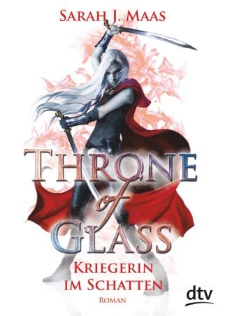 Throne of Glass 2 - Kriegerin im Schatten PDF Download