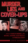 Murder Lies And Cover-Ups