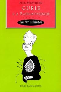 Curie e a radioatividade em 90 minutos Book Cover