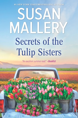 Susan Mallery - Secrets of the Tulip Sisters