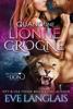 Eve Langlais - Quand une Lionne Grogne illustration