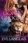 Quand une Lionne Grogne