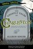 The Ghostly Tales Of Charleston