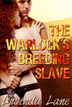 The Warlock's Breeding Slave: A Reluctant Monster Breeding Collection