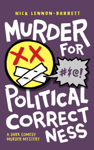 Murder for Political Correctness