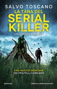 La tana del serial killer di Salvo Toscano Copertina del libro