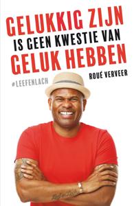Gelukkig zijn is geen kwestie van geluk hebben Boekomslag