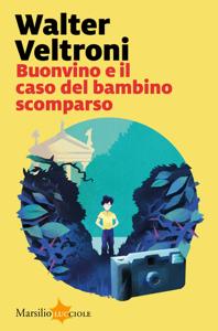 Buonvino e il caso del bambino scomparso Copertina del libro
