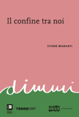 Il confine tra noi Book Cover