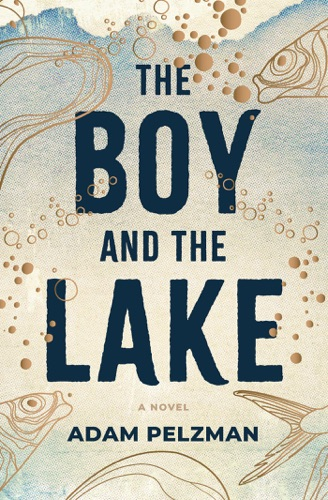 The Boy and the Lake E-Book Download