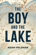The Boy and the Lake