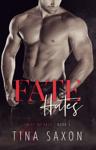 Fate Hates (Twist of Fate Book 1)