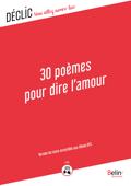 30 Poèmes pour dire l'amour - DYS