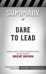 Dare To Lead Brave Work Tough Conversations Whole Hearts By Bren Brown Conversation Starters