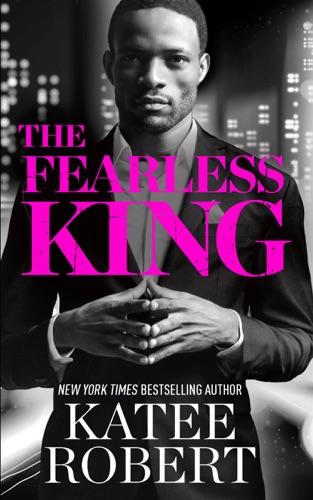 Katee Robert - The Fearless King