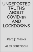 Unreported Truths About COVID-19 and Lockdowns