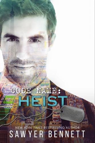 Sawyer Bennett - Code Name: Heist