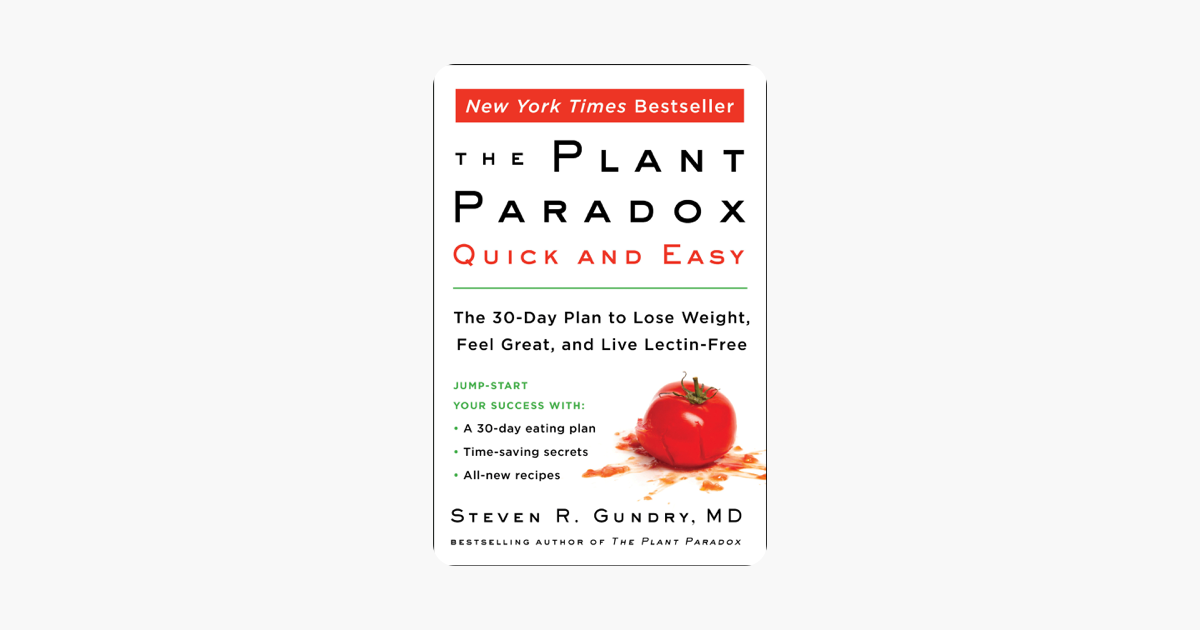 The Plant Paradox Quick and Easy - Dr. Steven R. Gundry, M.D.