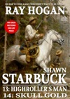 Shawn Starbuck Double Western 7 Highrollers Man And Skull Gold A Shawn Starbuck Western