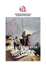 Las Aventuras De Don Quijote De La Mancha (nunca Así Contadas). Segunda Parte