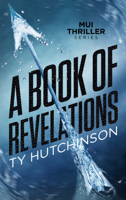 Ty Hutchinson - A Book of Revelations artwork