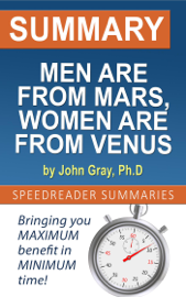 Summary of Men are from Mars, Women are from Venus by John Gray