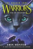 Warriors: The Broken Code #3: Veil of Shadows Book Cover