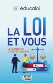 La loi et vous