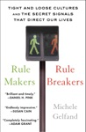 Rule Makers Rule Breakers