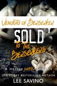 Download and Read Online Venduta ai Berserker