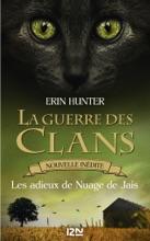 La guerre des Clans : Les adieux de Nuage de Jais