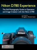 Nikon D780 Experience