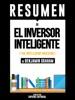 Resumen de El Inversor Inteligente (The Intelligent Investor)