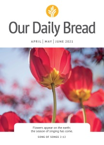 Our Daily Bread - April / May / June 2021 Book Cover