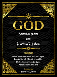 God: Selected Quotes And Words Of Wisdom
