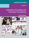 Laboratory Manual For Laboratory Procedures For Veterinary Technicians E-Book