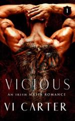 Vicious: A Dark Irish Mafia Romance