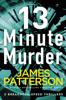 James Patterson - 13-Minute Murder artwork