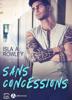 Isla A. Rowley - Sans concessions Grafik