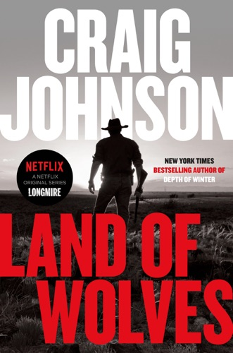 Craig Johnson - Land of Wolves