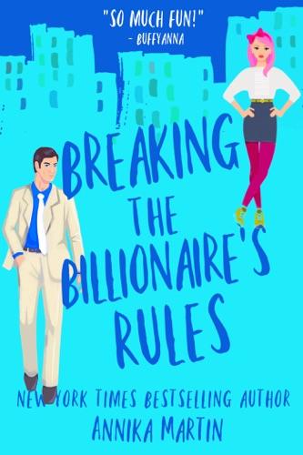 Breaking the Billionaire's Rules E-Book Download
