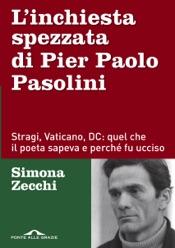 L'inchiesta spezzata di Pier Paolo Pasolini