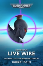 Assassinorum: Live Wire