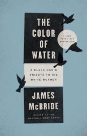 The Color of Water - James McBride by  James McBride PDF Download