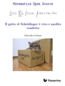 Il gatto di Schrodinger è vivo e medita vendetta Copertina del libro