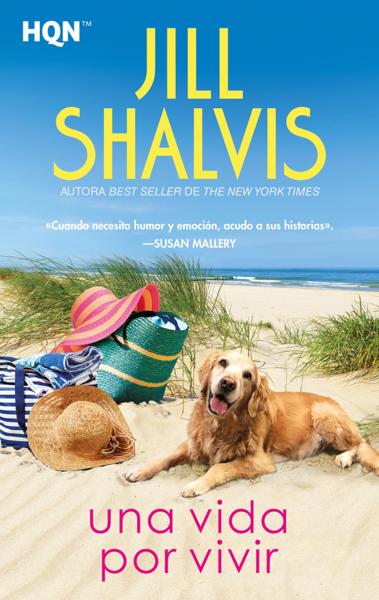 Una vida por vivir by Jill Shalvis