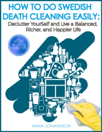 How To Do Swedish Death Cleaning Easily