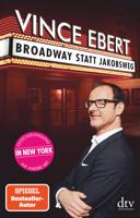 Vince Ebert - Broadway statt Jakobsweg artwork