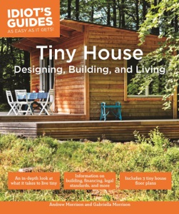 Tiny House Designing, Building, & Living Book Cover